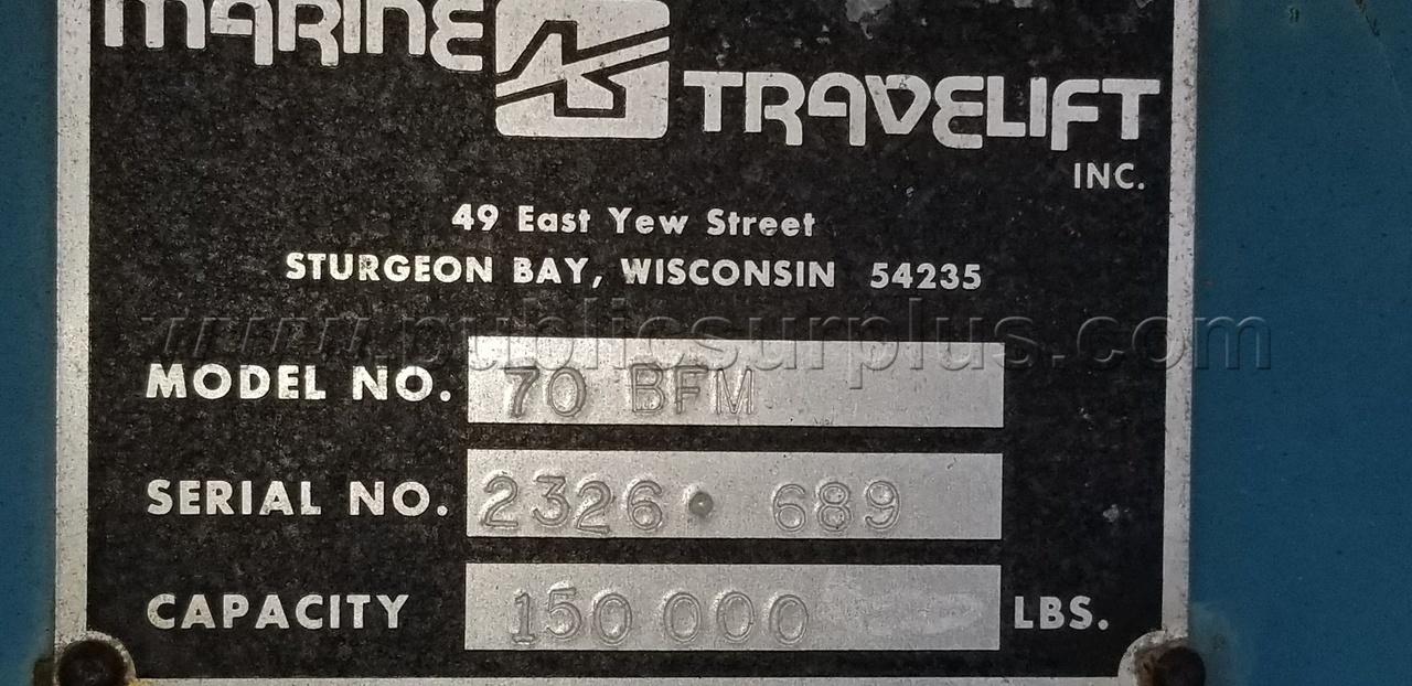 #2246780 - MARINE TRAVELIFT, 70 BFM, LOT
